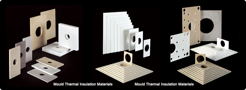 Mould Thermal Insulation Materials